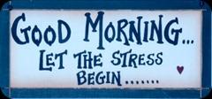 good-morning-stress